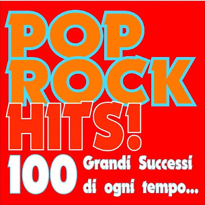 Pop Rock Hits! 100 Colours Mp3 320 Kbps