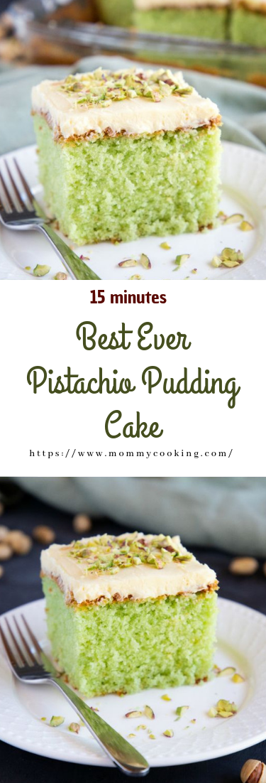 Best Ever Pistachio Pudding Cake #cake #desserts