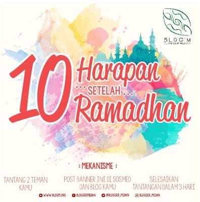 10 Harapanku Setelah Ramadhan - Blog M Keroyokan