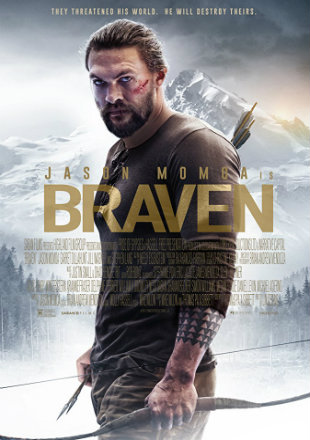 Braven 2018 HDRip 800MB English 720p x264