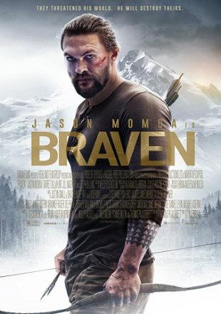 Braven 2018 HDRip 280MB English 480p watch Online Full Movie Download Worldfree4u 9xmovies