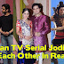 11 Indian TV Serial Jodis Who Actually Hate Each Other In Real Life