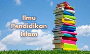 Dasar-dasar Pendidikan Islam dan Ruang Lingkupnya