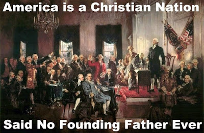 America is a Christian Nation - Said No Founding Father Ever