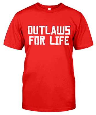 Outlaws For Life T Shirt Hoodie Sweatshirt Tank Top