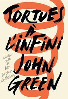 Tortues à l'infini / John Green