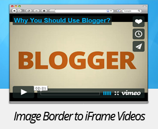My Blogger Lab: How to Add Image Border to iFrame Videos in