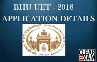 BHU UET 2018 Application Form Details