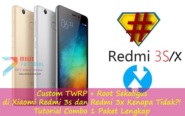 Custom TWRP + Root Sekaligus di Xiaomi Redmi 3s dan Redmi 3x Kenapa Tidak?! Tutorial Combo 1 Paket Lengkap