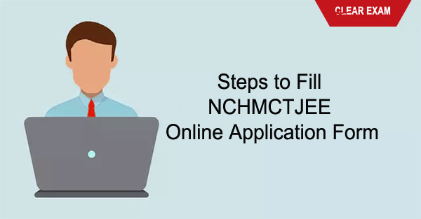 how to fill NCHMCT jee application form