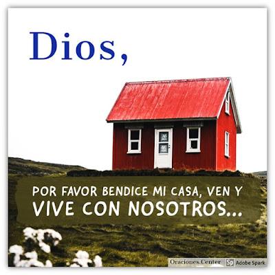 Oración para Bendecir una Casa - Que Dios Habite con Nosotros