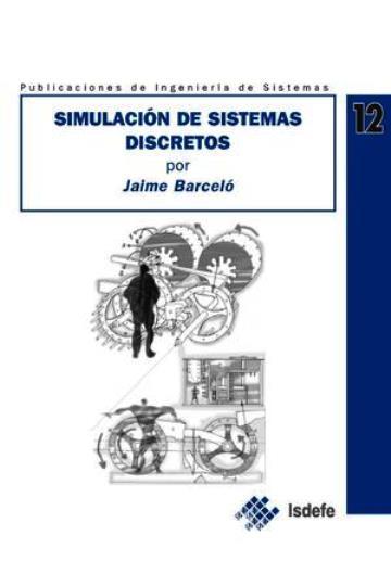 Simulación de sistemas discretos – Jaime Barceló