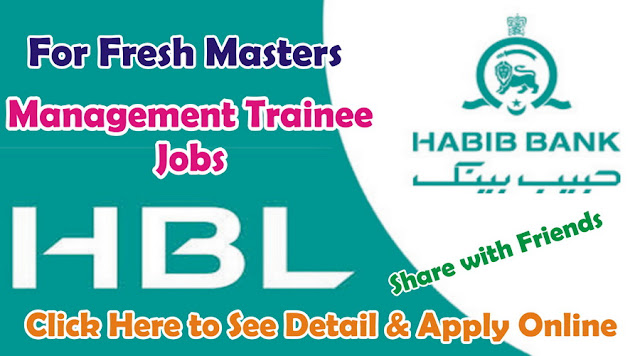 Management Trainee Jobs in HBL for Fresh Masters