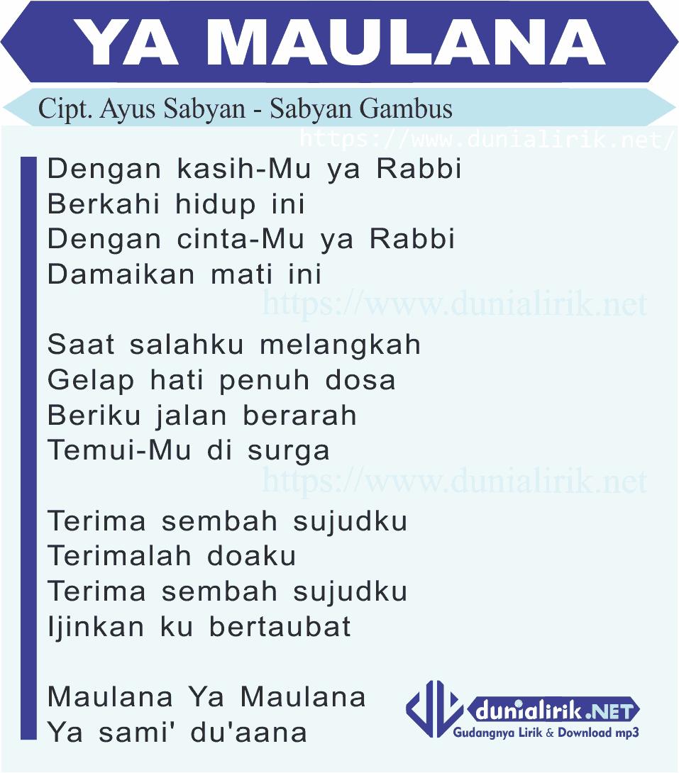 Download Lagu Atouna El: Lirik Lagu YA MAULANA By Sabyan