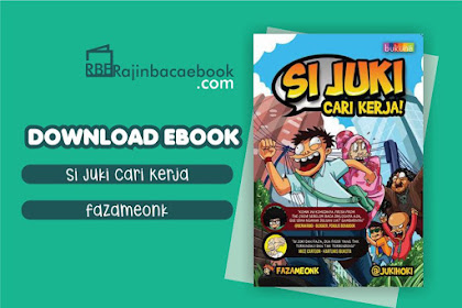 Download Ebook Si Juki Cari Kerja by FazaMeonk Pdf