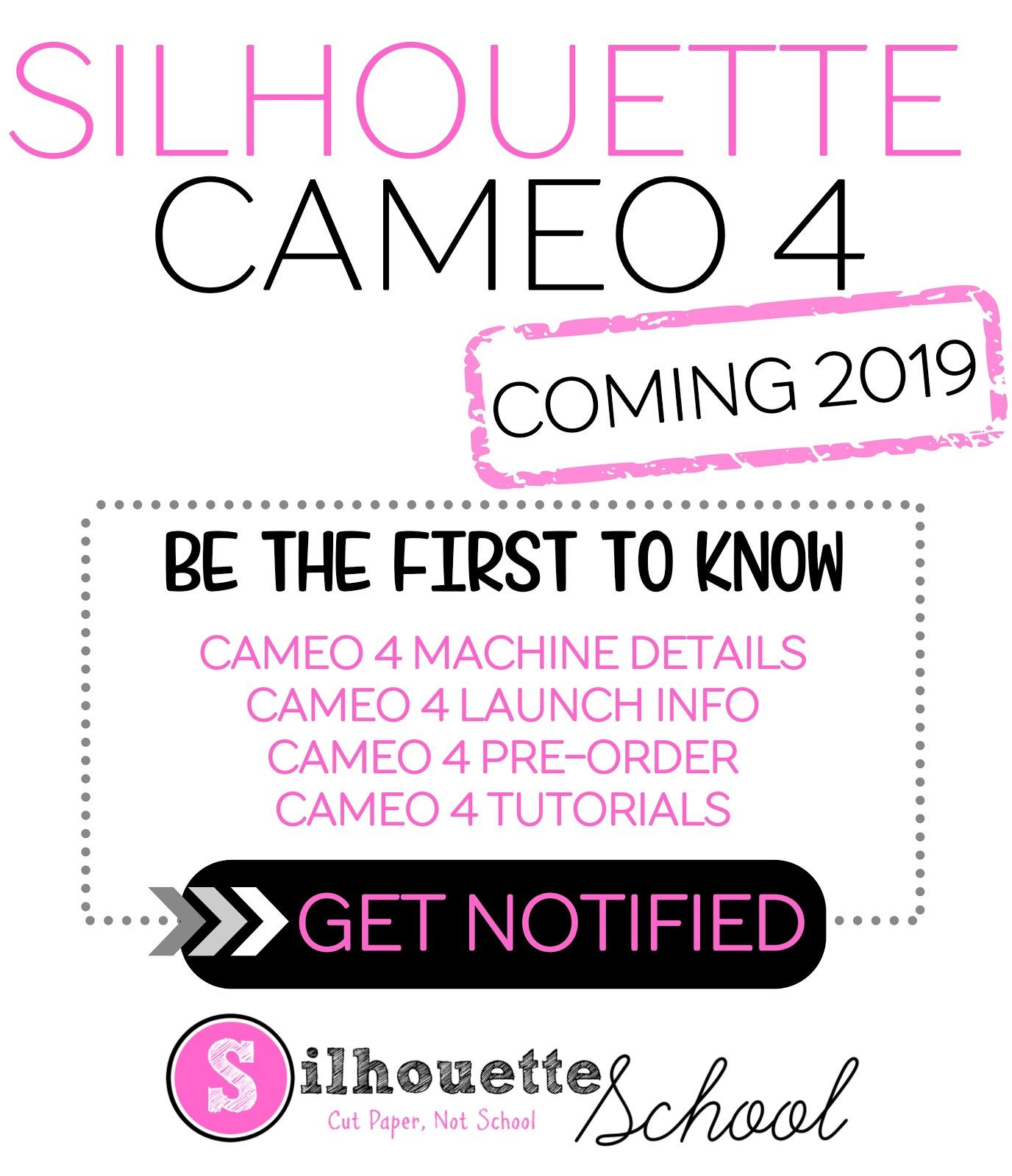 Silhouette CAMEO 4, Silhouette CAMEO 4 release date, New Silhouette CAMEO, Silhouette CAMEO 4 features, Pre Order Silhouette CAMEO 4, Pre Order CAMEO 4, Silhouette CAMEO 3 vs CAMEO 4