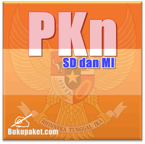 Buku Paket PKn KTSP untuk SD dan MI Lengkap