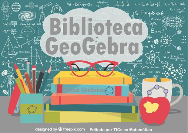 Fontes de estudo, aprendizagem e aplicação com o GeoGebra