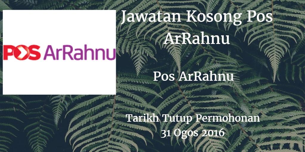 Jawatan Kosong Pos ArRahnu 31 Ogos 2016