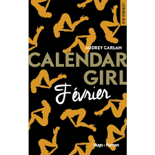 calendar girl f vrier audrey carlan dition hugo roman mademoiselle books. Black Bedroom Furniture Sets. Home Design Ideas