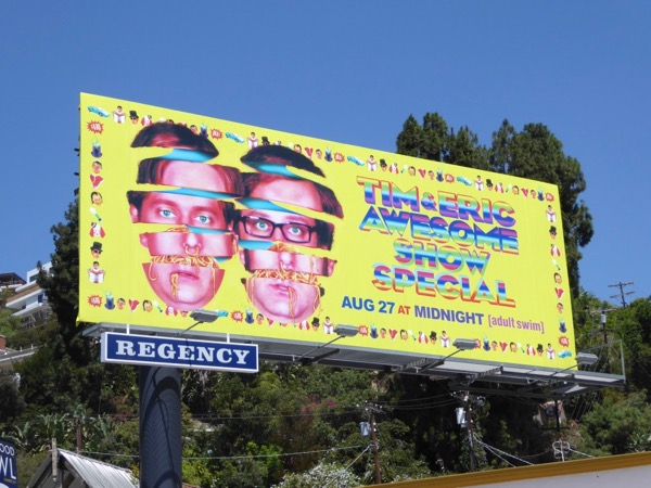 Tim Eric Awesome Show Special billboard