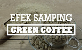 efek samping green coffee