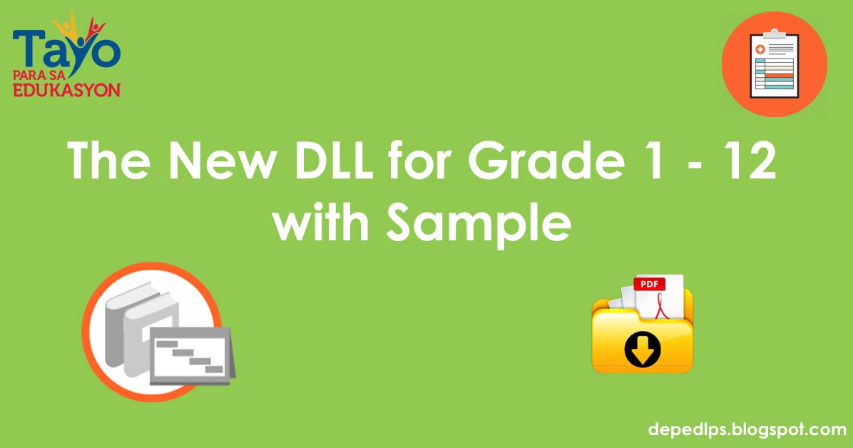 The New DLL for Grade 1-12 with Sample - DepEd LP's