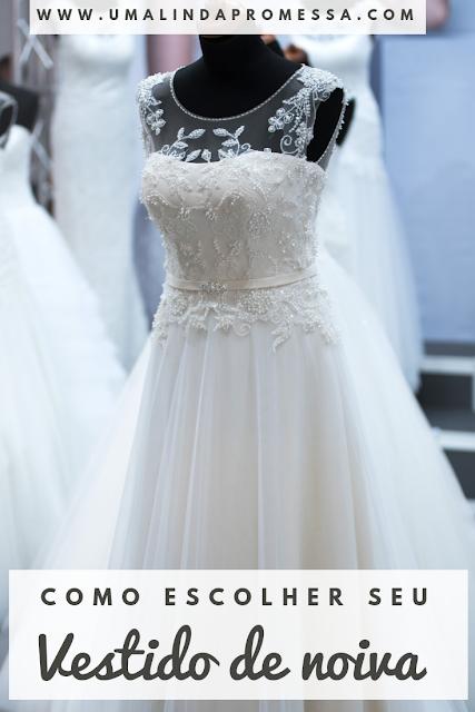 Como escolher o seu vestido ideal