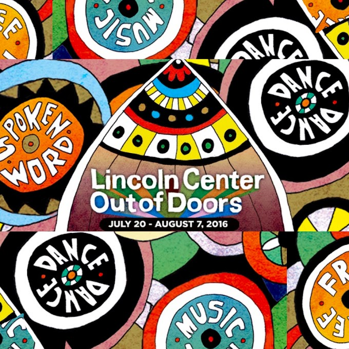Lincoln Center Out of Doors July 20-August 7, 2016