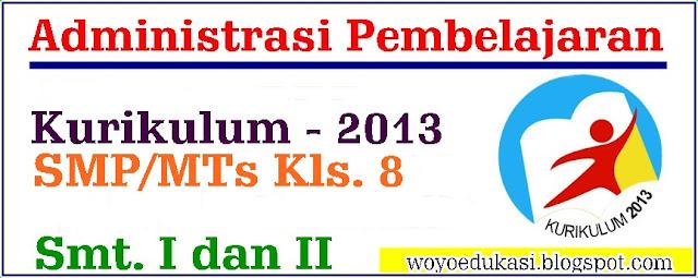 ADMINISTRASI PEMBELAJARAN KURIKULUM 2013 SMP/MTs BAHASA INGGRIS KELAS 8 REVISI 2017
