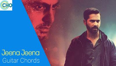Jeena Jeena Guitar Chord accurate and complete : Atif Aslam   Badlapur
