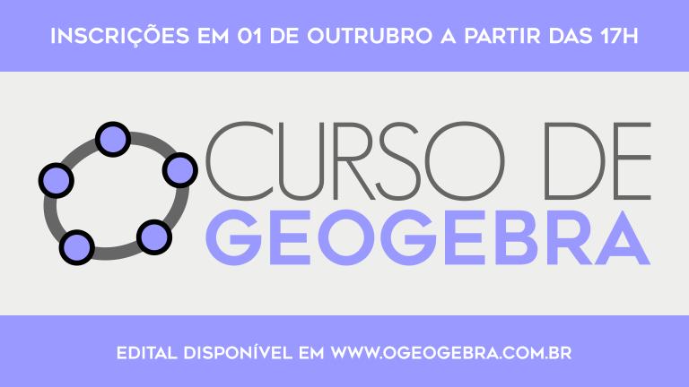 Lançado edital para o Curso de GeoGebra a distância
