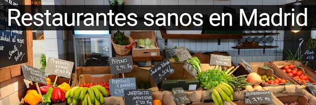 Restaurantes sanos de Madrid