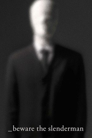 Poster Beware the Slenderman 2016
