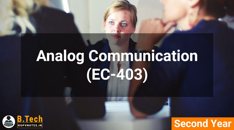 Analog Communication (EC-403) B.Tech RGPV notes AICTE flexible curricula