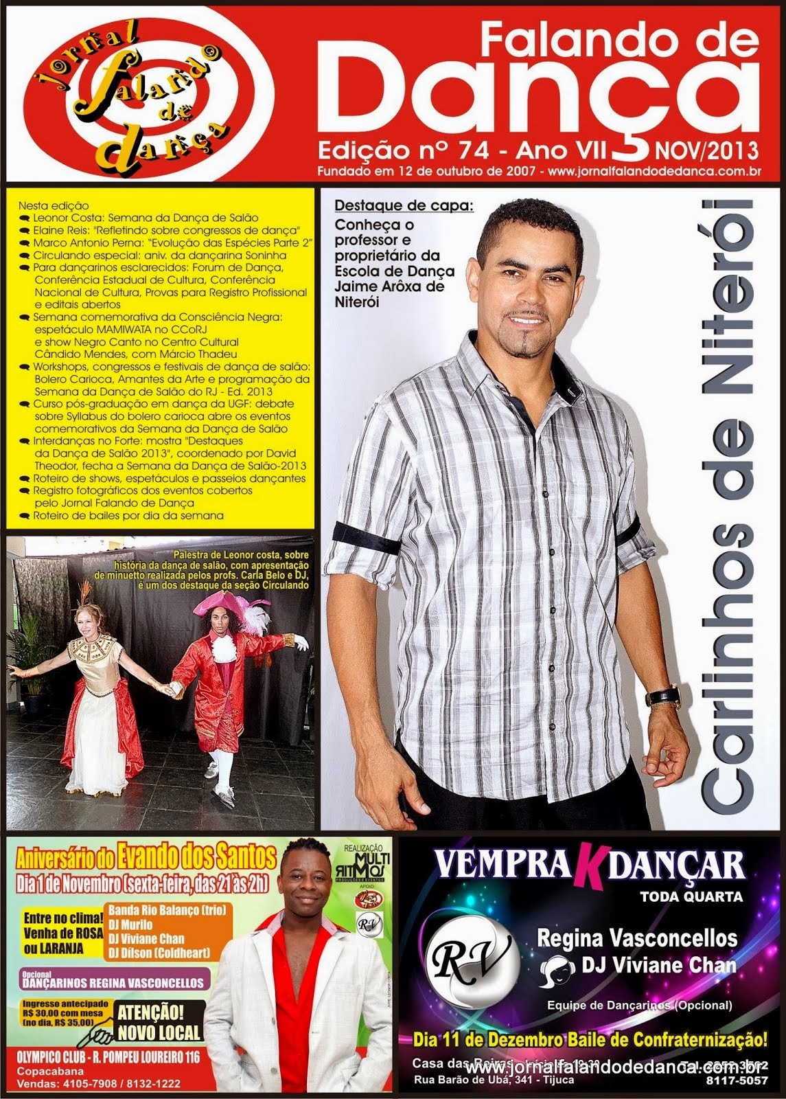 Leia on line a ed. 74 (Novembro/2013) do JFD