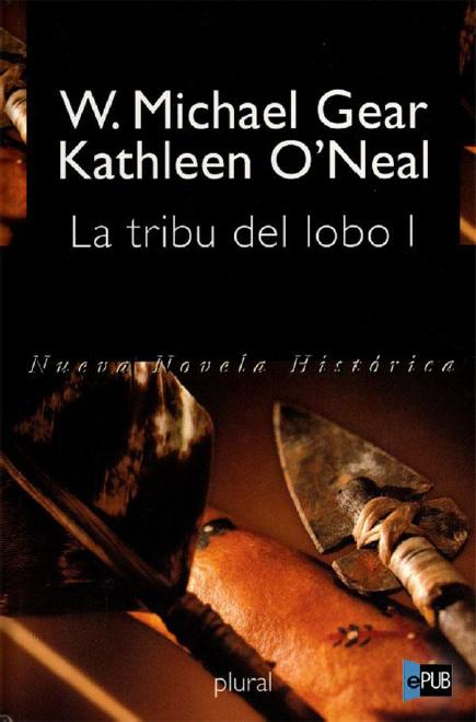 La Tribu del Lobo I, W. Michael Gear & Kathleen O'Neal Gear