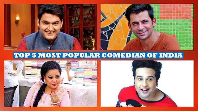 Top 5 Comedians in India, Most Successful Comedian of India, Most Popular Comedian of India