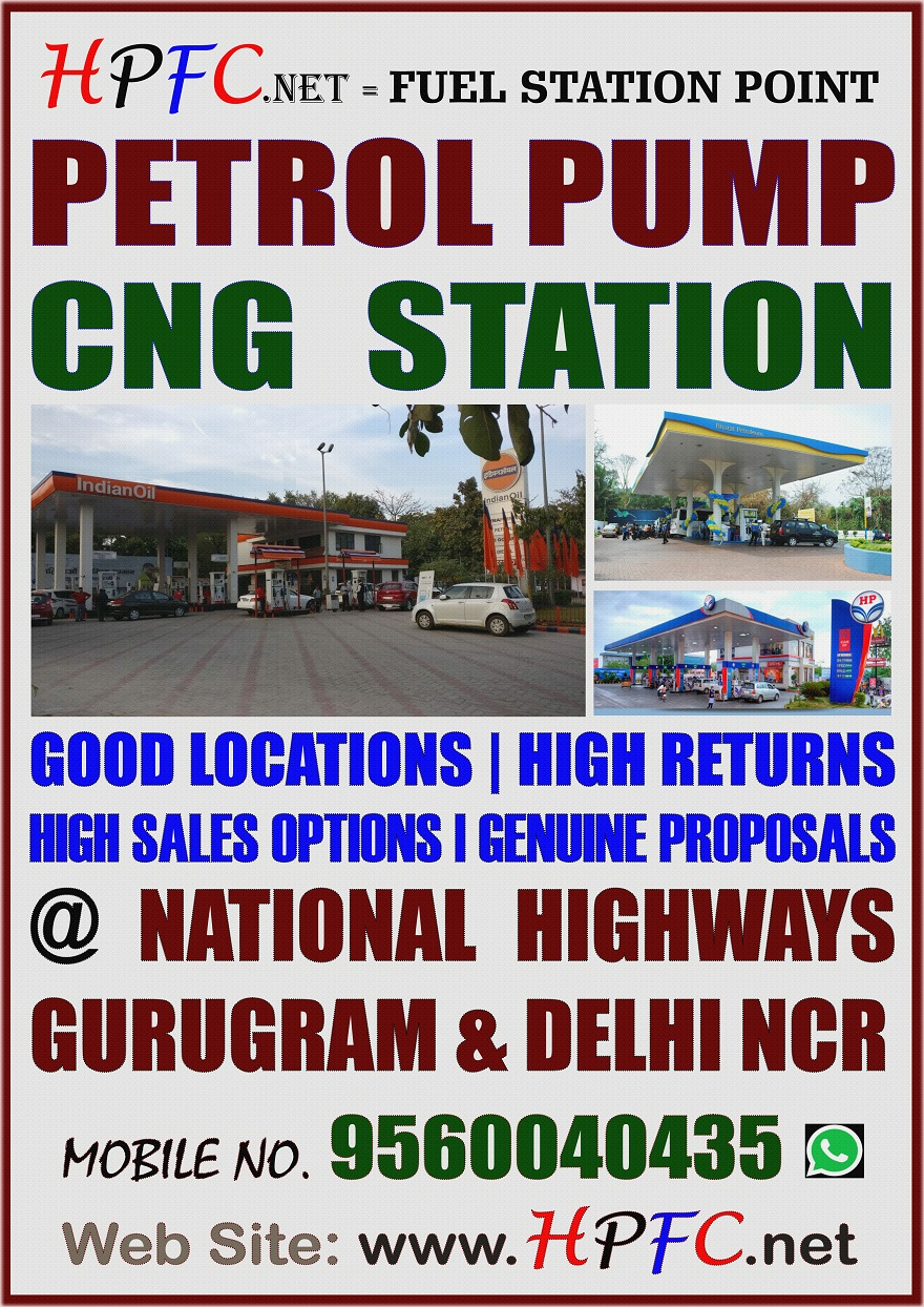 Help and Assistance For New Setup | LOI | CLU | NOC | Wanted | For Sale | Petrol Pump | CNG Station at Delhi | Gurugram | Gurgaon | Jhajjar | Rewari | National Highway | India | Delhi NCR