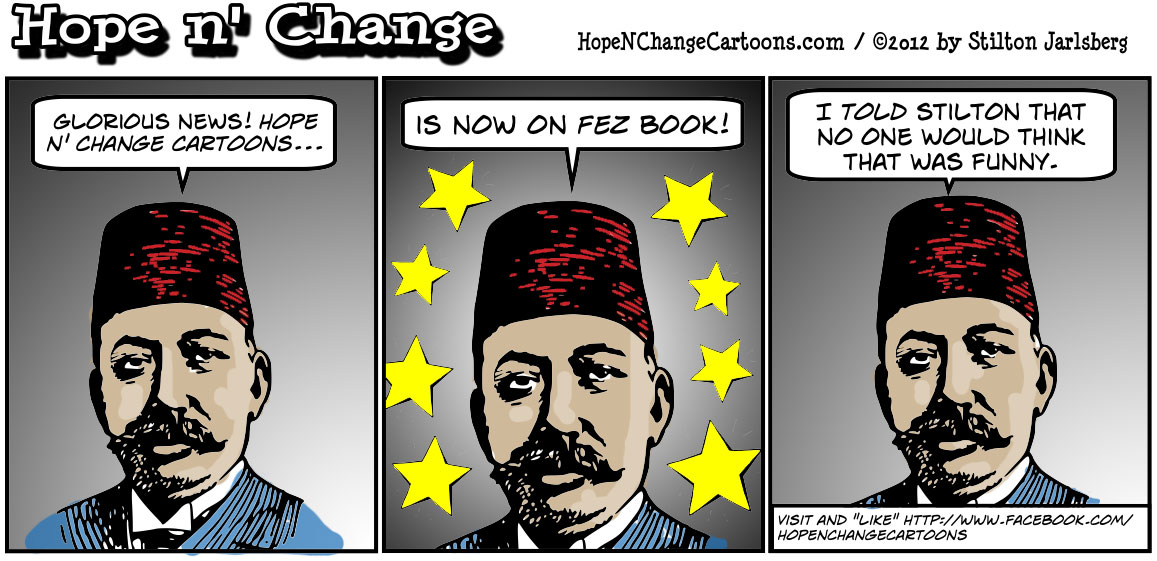 Hope n' Change Cartoons can now be found on Facebook, stilton jarlsberg, conservative, political cartoon, tea party