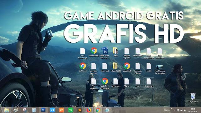 Daftar Judul Game Android dengan Kualitas Grafis HD Mode Offline dan Online