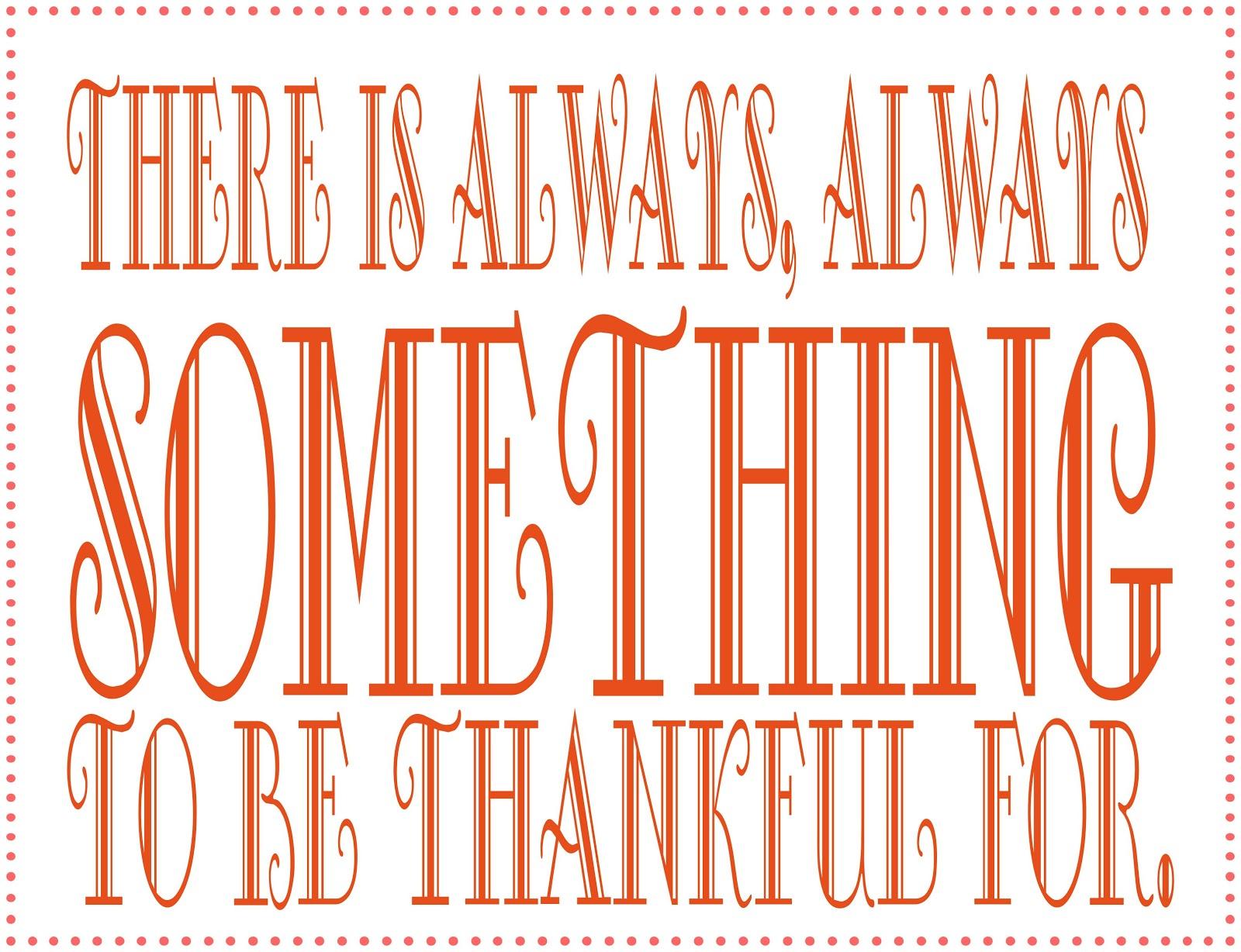 Thankful Quotes: I Am So Thankful Quotes. QuotesGram
