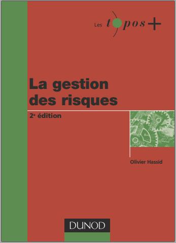 Livre : La gestion des risques - Olivier Hassid, Dunod PDF