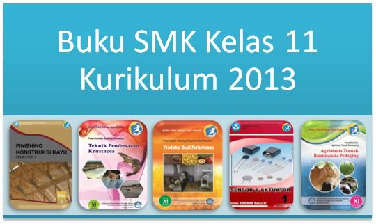 Buku SMK Kelas 11 Kurikulum 2013 Terbaru