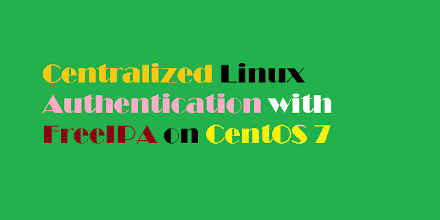 How To Configure Centralized Linux Authentication with