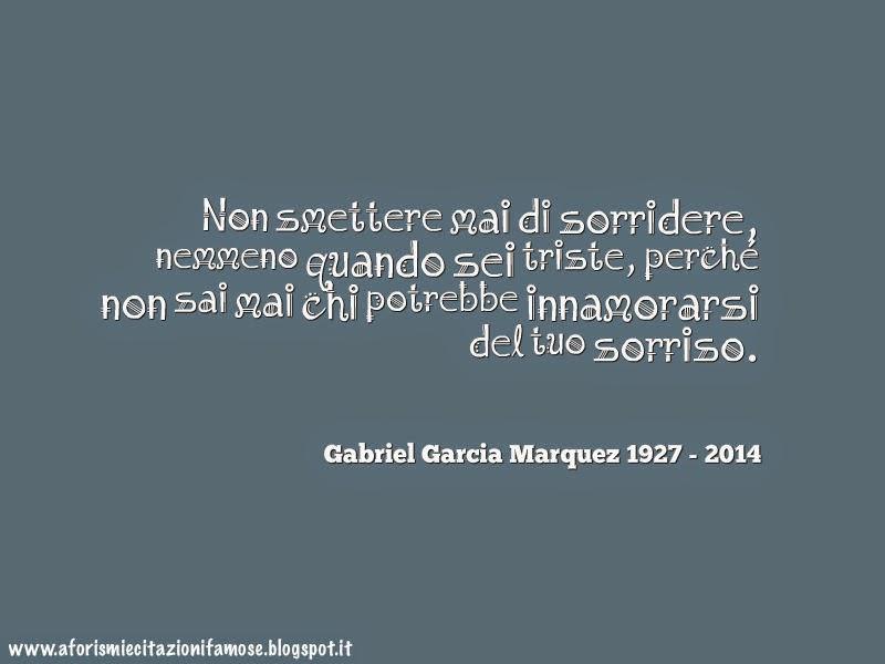 Frasi D Amore Di Gabriel Garcia Marquez