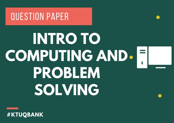 Intro Computing Problem Solving | BE101-05 | Question Papers (2015 batch)