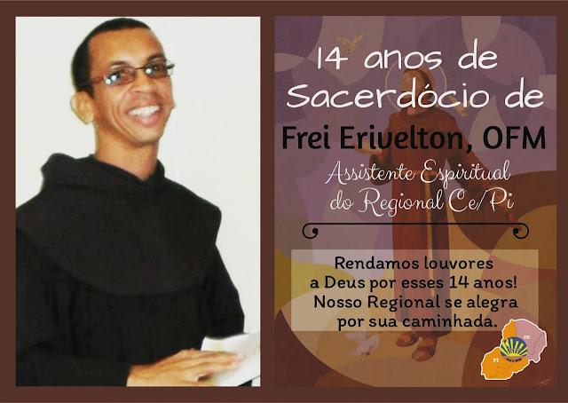 14 ANOS DE SACERDÓCIO DE FREI ERIVELTON, OFM