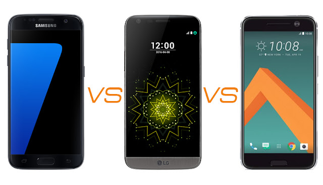 Galaxy S7 vs LG G5 vs HTC 10