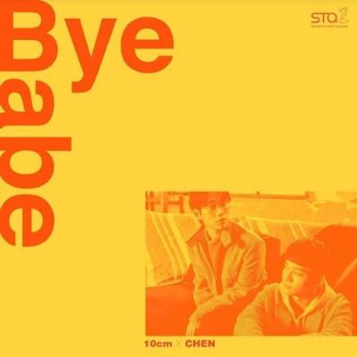 10cm, CHEN – Bye Babe (EXO's) – SM STATION MP3